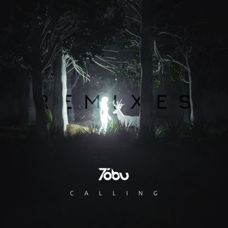 Tobu - Calling (Remixes)