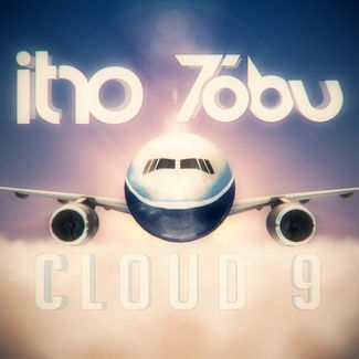 Itro & Tobu - Cloud 9 | FREE DOWNLOAD