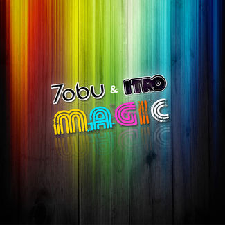 Tobu & Itro - Magic