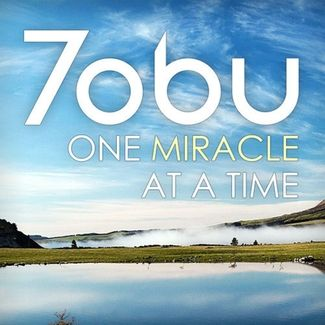 Tobu - One Miracle at a Time
