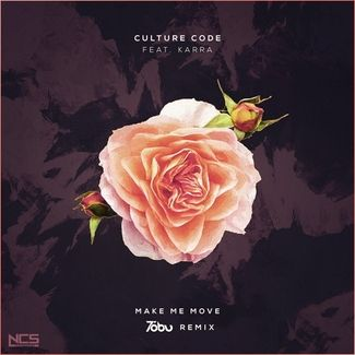 Culture Code - Make Me Move (Tobu Remix) ft  Karra | FREE DOWNLOAD